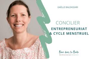 Read more about the article Concilier entrepreneuriat et cycle menstruel avec Gaëlle de Kiffe ton Cycle (Podcast)