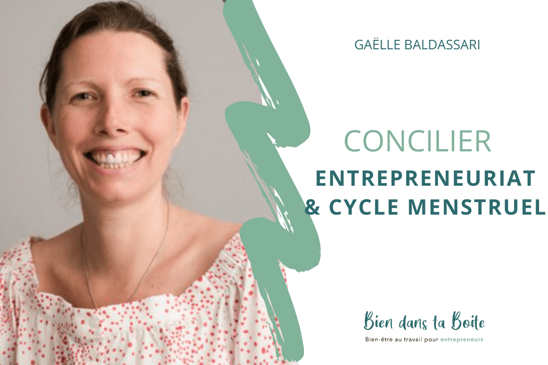 You are currently viewing Concilier entrepreneuriat et cycle menstruel avec Gaëlle de Kiffe ton Cycle (Podcast)